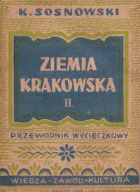 Ziemia Krakowska : szczegółowy przewodnik wycieczkowy. T. 2, Pogórze Karpackie
